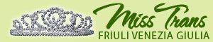 Iscrizione miss trans italia rappresentanza Friuli Venezia Giulia
